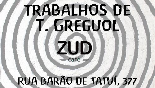 Expo de T. Greguol no ZUD Café